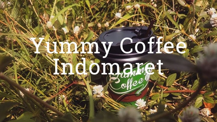 Yummy Coffee Indomaret